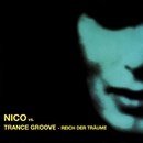 Reich der Träume/Nico vs. Trance Groove