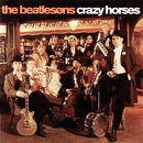 Crazy Horses/The Beatlesons