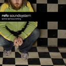 Some Serious Timing/Refo Soundsystem