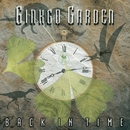Back In Time/Ginkgo Garden