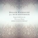 Improvisationen zu Hermann Hesse »Der Steppenwolf«/Holger Waernecke