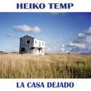 La Casa Dejado/Heiko Temp