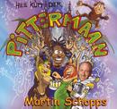 Hee kütt der Pittermaan/Martin Schopps