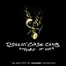 Turn It On/Rollin' Case Club