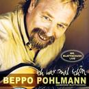 Ich war mal schön/Beppo Pohlmann