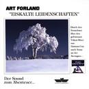 Eiskalte Leidenschaften/Art Forland