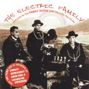 Family Show/The Electric Family