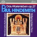 Paul Hindemith: Das Marienleben, op. 27/Veronika Lenz-Kuhn, Wolfgang Kaiser