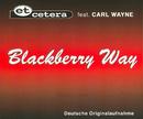 Blackberry Way [dtsch. Orig.-Aufnahme]/Et Cetera vs. Carl Wayne