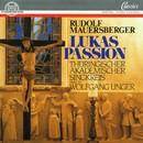 Rudolf Mauersberger: Lukas-Passion/Thüringischer Akademischer Singkreis, Wolfgang Unger