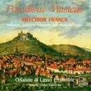 Melchior Franck: Paradisus Musicus/Orlando di Lasso Ensemble, Detlef Bratschke