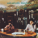 Down Home/Seals & Crofts