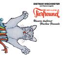 Unsere äußerst Flachen Freunde/Der kleine Tierfreund, Dietmar Wischmeyer