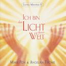 Ich bin das Licht dieser Welt [Living Mantras II]/Mark Fox & Angelika Thome