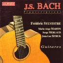 J.S. Bach - Transcriptions pour Guitares/Frédéric Sylvestre, Marie- Ange Martin, Serge Merlaud, Jean-Luc Sitruk