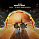 Time To Gather Seeds/The Limeliters