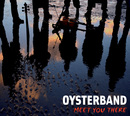 Meet You There/Oysterband