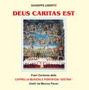 Deus Caritas Est/Pueri Cantores Cappella Musicale Pontificia Sistina, Marcos Pavan, Gianluca Libertucci