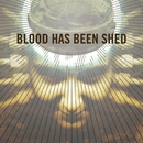Spirals/Blood Has Been Shed