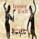 thoughts/Inner Exit
