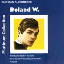 Nur das Allerbeste/Roland W.