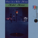 Once In A Blue Moon/Mabel Mercer