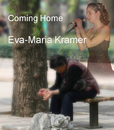 Coming Home/Eva-Maria Kramer