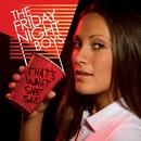 That's What She Said EP/The Friday Night Boys