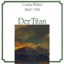 Gustav Mahler: Der Titan/Radio-Symphonieorchester Ljubljana, Anton Nanut