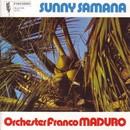 Sunny Samana/Orchester Franco Maduro