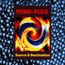 Source & Destination/Mind-Flux