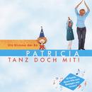 Tanz doch mit!/Patricia (Die Stimme der BÖ)