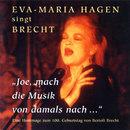Joe, mach die Musik von damals nach/Eva-Maria Hagen
