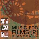 Music For Films 2/Klangraum