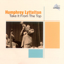 Take It From The Top/Humphrey Lyttelton