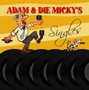 Singles/Adam & die Micky's