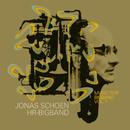 Music for Bigband Vol.1/Jonas Schoen, hr-Bigband