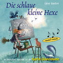 Die schlaue kleine Hexe (Schweizer Mundart)/Karin Glanzmann