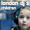 Children/London Djs