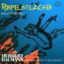 Herbert Baumann: Rumpelstilzchen Ballettmusik/Radiophilharmonie des NDR Hannover, Herbert Baumann