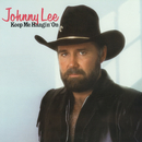 Keep Me Hangin' On/Johnny Lee