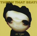 Sex Tiger/Throw That Beat In The Garbagecan!