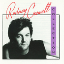 The Rodney Crowell Collection/Rodney Crowell
