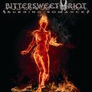 Burning Romance/Bittersweet Riot