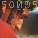Songs From Nowhere/Ivan Santos