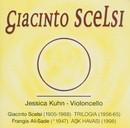Giacinto Scelsi zum 100. Geburtstag/Jessica Kuhn