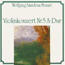 Wolfgang Amadeus Mozart: Violinkonzert Nr. 5 A-Dur/Slovak Philharmonic Orchestra, Capella Istropolitana