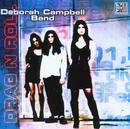 Drag N Roll/Deborah Campbell Band