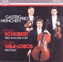 Franz Schubert: Trio in B-Dur, D.581 - Heitor Villa-Lobos: Trio/Gasteig-Trio München