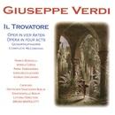 Verdi: Il Trovatore/Chor der Staatsoper Berlin, Staatskapelle Berlin, Bruno Bartoletti